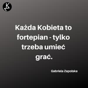 Cytaty Kobiet Gabriela Zapolska