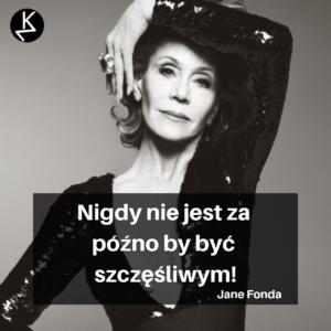Cytaty Kobiet Jane Fonda