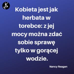 Cytaty Kobiet Nancy Reagan