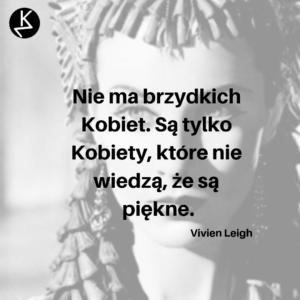 Cytaty Kobiet Vivien Leigh