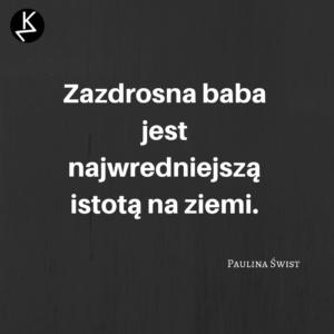 Cytaty kobiet Paulina Świst